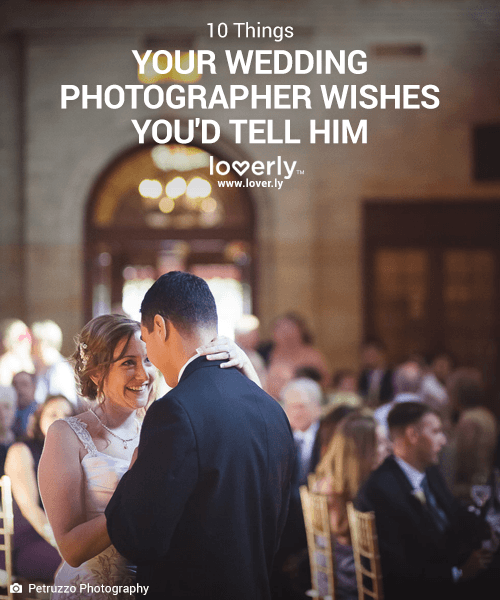 10 Things Your Wedding Photographer Wishes You'd Tell Them, via Loverly - Fairly Southern