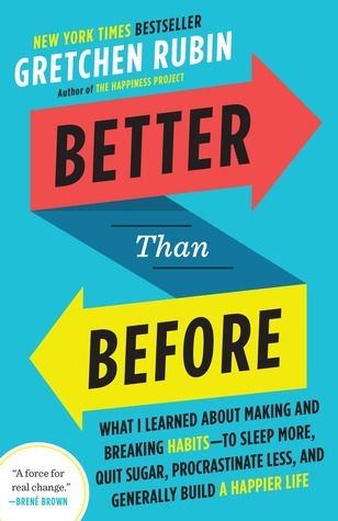 Better Than Before by Gretchen Rubin | Fairly Southern