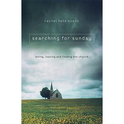 Searching for Sunday by Rachel Held Evans | Fairly Southern