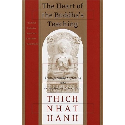 The Heart of the Buddha's Teaching: Transforming Suffering into Peace, Joy, and Liberation by Thich Nhat Hanh | Fairly Southern