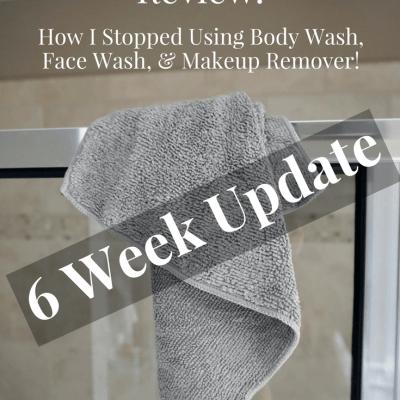 Norwex Body Cloth: 6 Week Update