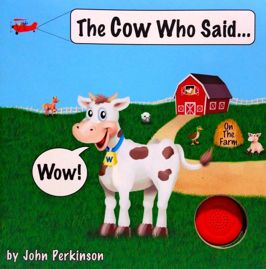 The Cow Who Said Wow! Children's Book   Fairly Southern