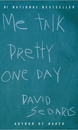 Book Review: Me Talk Pretty One Day by David Sedaris |  Fairly Southern