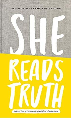 Book Review: She Reads Truth by Raechel Myers and Amanda Bible Williams |  Fairly Southern