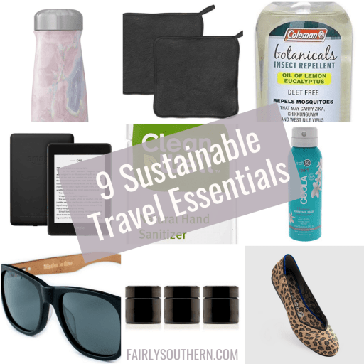 9 Sustainable Travel Essentials  |  Fairly Southern