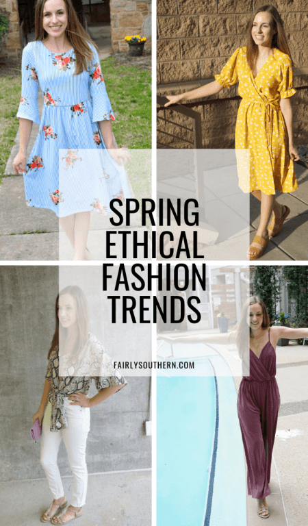 Spring Ethical Fashion Trends  |  Fairly Southern