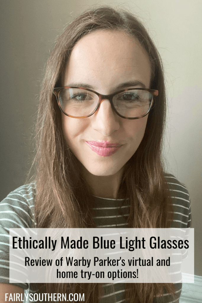 Try on ethically made blue light glasses from Warby Parker at home! | Fairly Southern