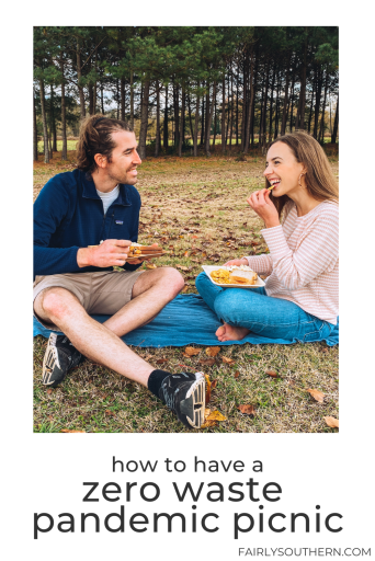How to Have a Zero Waste Pandemic Picnic | Fairly Southern