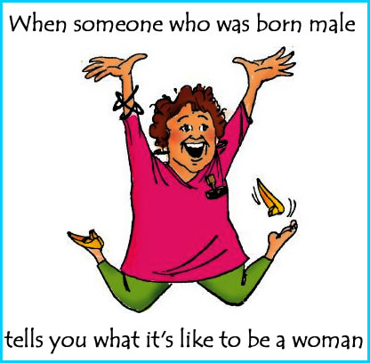 Born male, knows how it feels to be a woman - FPFW feminist memes