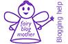 Fairy Blog Mother: blogging help