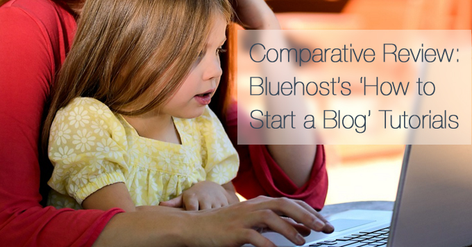 Comparative Review Bluehost blog tutorials