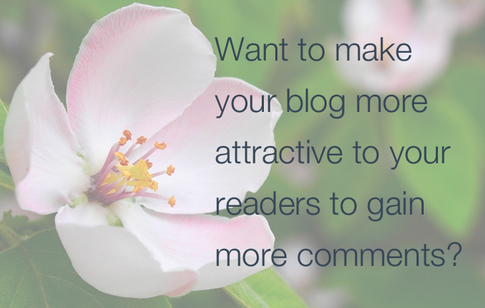 Attractive blog that turns your readers into commenters