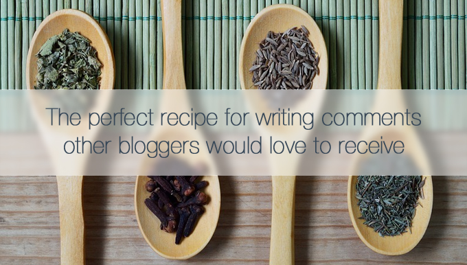 perfect recipe for writing comments