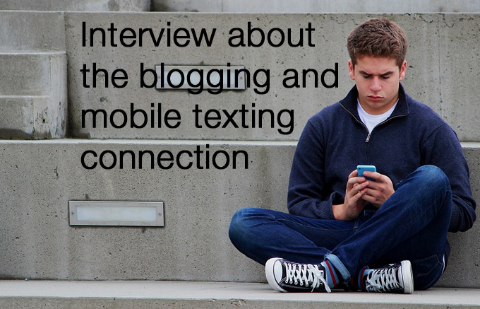 blogging and mobile texting