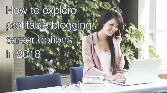 blogging career options