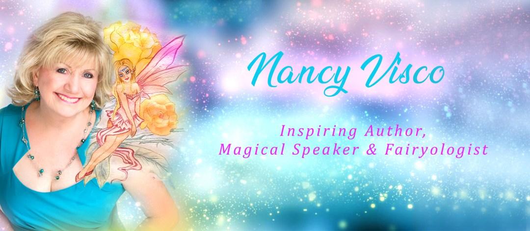 Nancy Visco, The Fairy Goddess   Inspiring Author, Magic