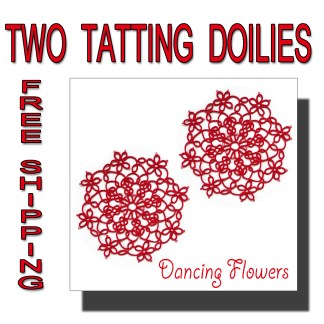 Two doilies Dancing Flowers