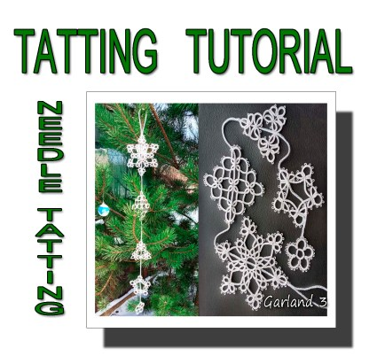Needle tatting pattern garland third