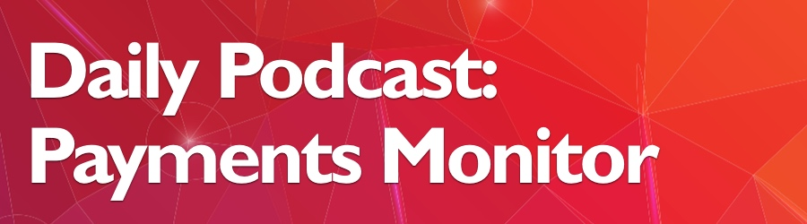 Banking Payments Fintech Daily Podcast