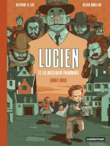 Lucien et les mystérieux phénomènes - Tome 2 : Granit Rouge - Delphine Le Lay - Alexis Horellou-int
