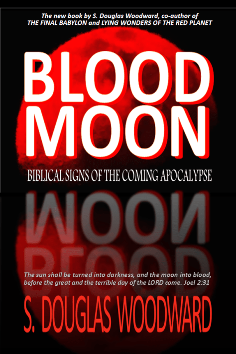 BLOOD MOON - Biblical Signs of the Coming Apocalypse
