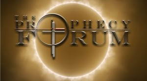 THE PROPHECY FORUM