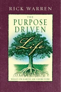 Rick Warren, The Purpose Driven Life