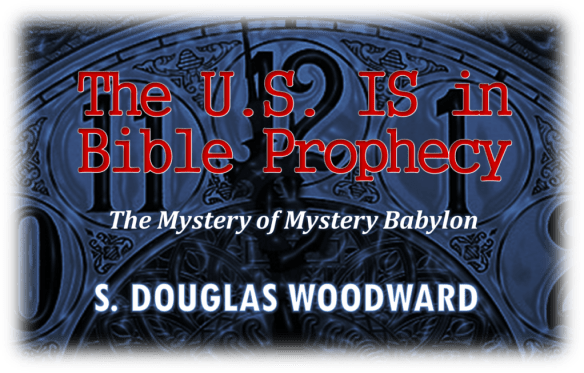 THE U.S. IS IN BIBLE PROPHECY