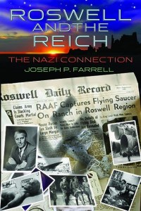 Joseph P. Farrell's Roswell and the Reich