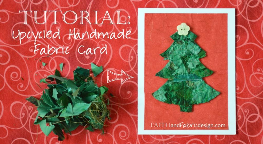 Faith and Fabric - Upcycled Fabric Cards Header