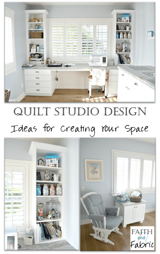 Quilt Studio Design - Ideas for Creating Your Sewing Space by Faith and Fabric