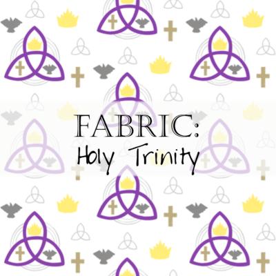 Fabric: Holy Trinity (Trinity Sunday)