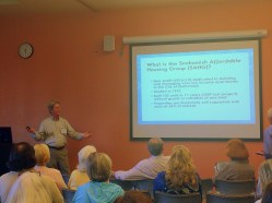 Bill Raser of Snohomish Affordable Housing Group (SAHG) sharing their unique affordable housing model with the group