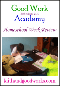 Homeschool Week Review