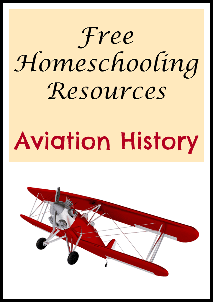 HSEduFreeMarket: Aviation History {Free Homeschooling Resources}