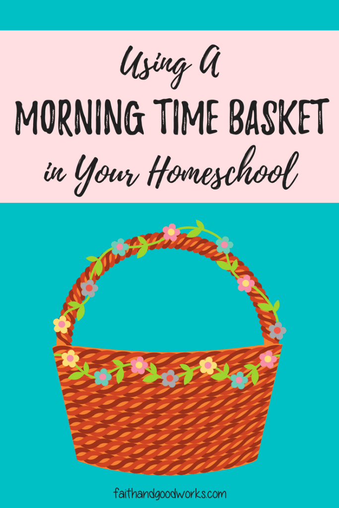 morning time basket