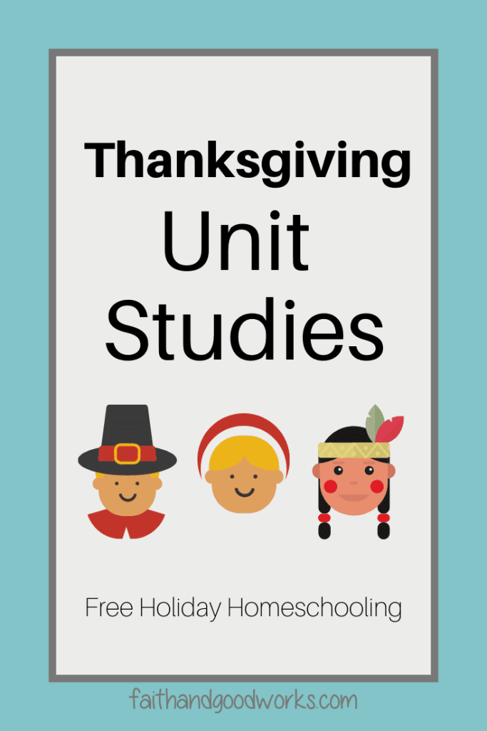 Thanksgiving Unit Studies | Free Holiday Homeschooling