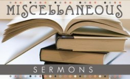 Misc Sermons