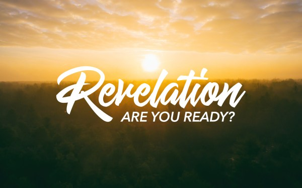 Revelation, Are You Ready