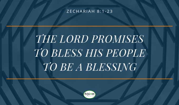 SERMON – JUNE 23, 2019 – The Lord Promises to Bless His People to be a Blessing