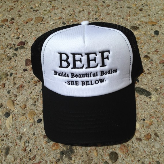 Beef Builds Beautiful Bodies Trucker Hat