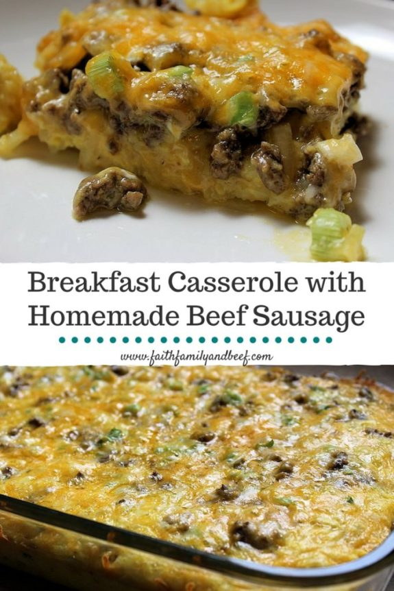 Breakfast Casserole with Homemade Beef Sausage - A hearty breakfast packed with protein and flavor.