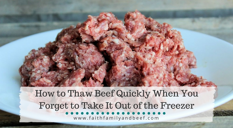 How to Thaw Beef Quickly When You Forget to Take It Out of the Freezer