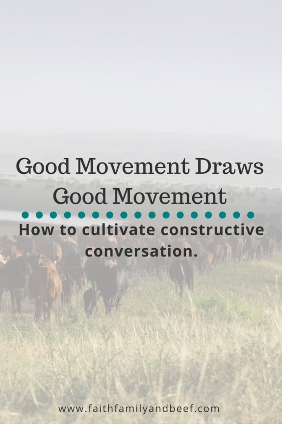 Good Movement Draws Good Movement - How to cultivate constructive conversation. #bekind #kindness #conversation