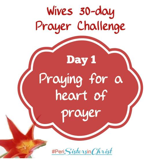 Wives Prayer Challenge Day 1