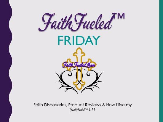 FaithFueled Friday