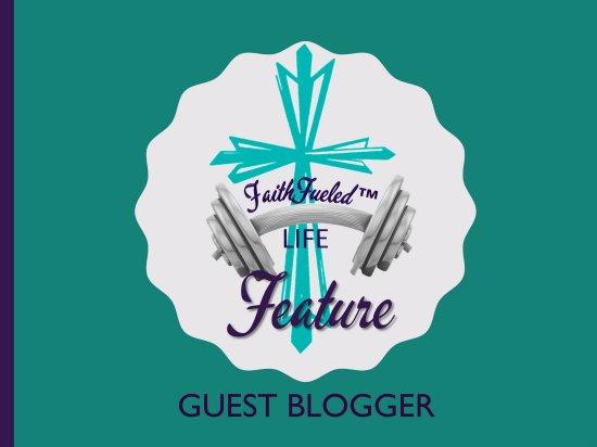 faithfueledfeatureguestblogger