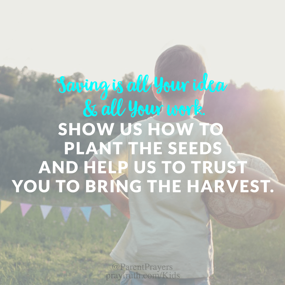 a prayer for our kids to be saved