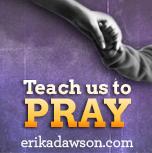 How do you teach kids to pray erikadawson.com