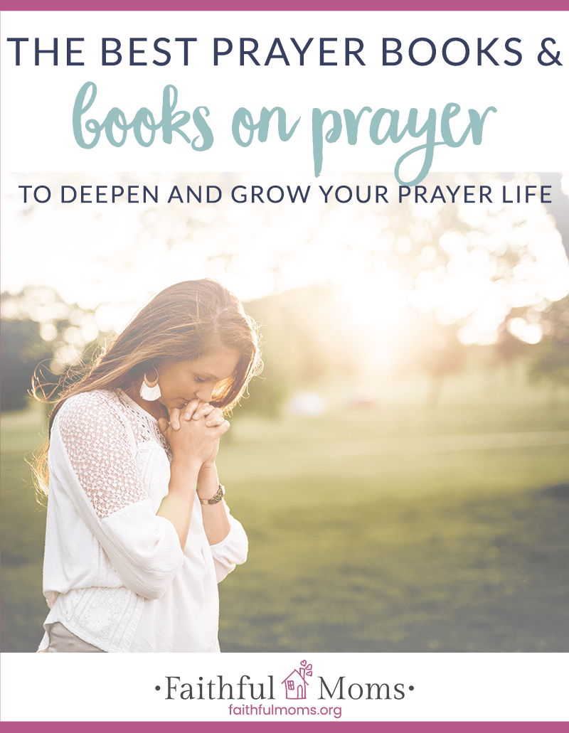 the best books on prayer and prayer books for you to use